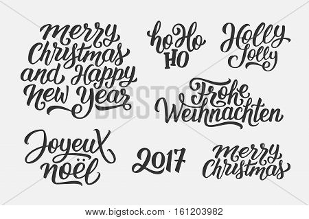 Merry Christmas and Happy New Year 2017 vector lettering set with french, english and german greetings. Holly Jolly, Frohe Weihnachten and Joyeux Noel calligraphic text.
