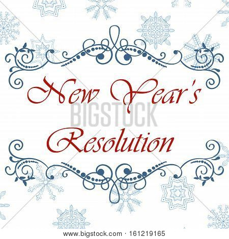 Vector calligraphic vintage frame. Merry Christmas and Happy New Year card with hand drawn snowflakes. New Year's Resolution. Vector illustration