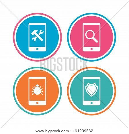 Smartphone icons. Shield protection, repair, software bug signs. Search in phone. Hammer with wrench service symbol. Colored circle buttons. Vector