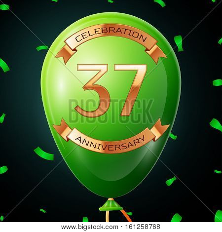 Green balloon with golden inscription thirty seven years anniversary celebration and golden ribbons, confetti on black background. Vector illustration
