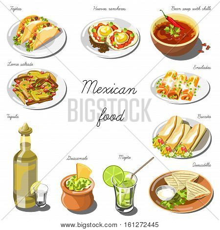 Mexican cuisine set. Collection of food dishes for the decoration of restaurants, cafes, menus. Vector Illustration. Isolated on white.