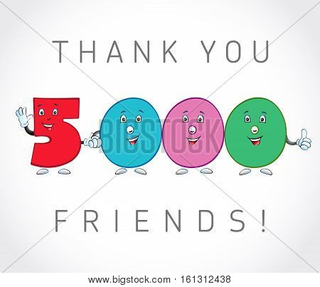 Thank you 5000 followers card. The vector thanks symbol for internet network friends with colored cartoon numbers. Animated smiling digits.