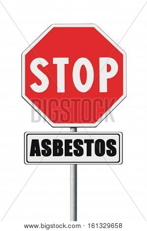 Stop asbestos concept. Stop Asbeston written on road sign