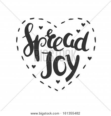 Spread joy Christmas lettering in a heart shaped frame. Christmas wishes isolated on white.