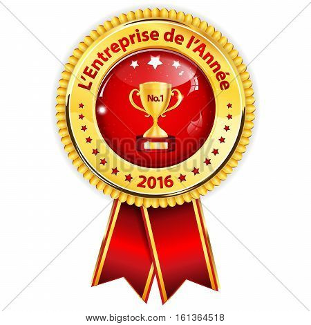 Best Company of the year 2016 (French language) - golden red award ribbon / distinction for business purposes. Recognition gifts & appreciation gifts