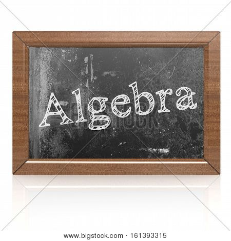 Algebra word written on blackboard 3D rendering