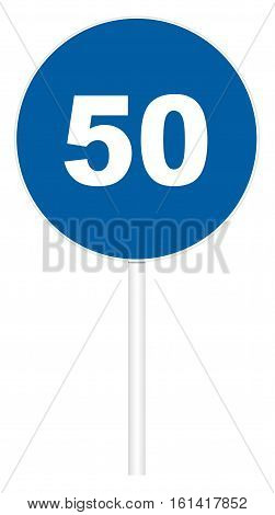 Prescriptive traffic sign isolated on white 3D illustration - Minimum speed limit 50