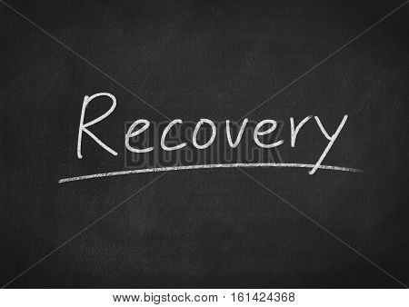 recovery concept text word on blackboard background