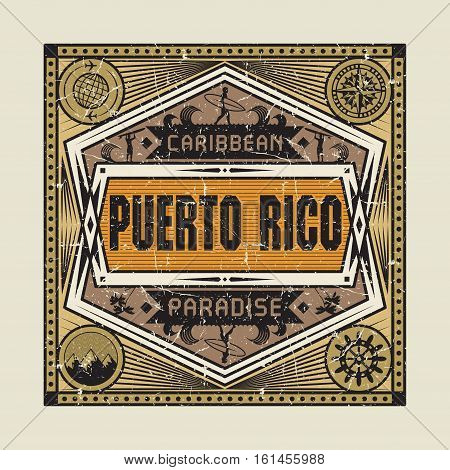 Stamp badge or vintage emblem with text Puerto Rico Caribbean Paradise vector illustration