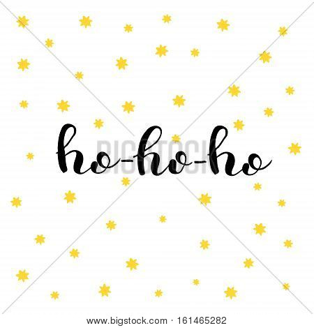 Ho-ho-ho. Brush hand lettering illustration. Inspiring quote. Motivating modern calligraphy. Can be used for photo overlays, posters, holiday clothes, prints, cards and more.