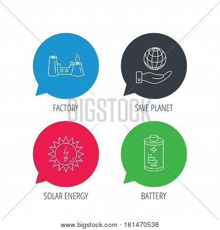 Colored speech bubbles. Save planet, factory and battery icons. Solar energy linear sign. Flat web buttons with linear icons. Vector