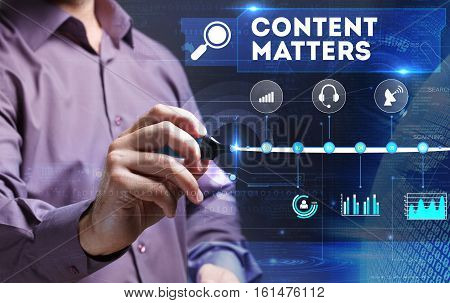 Technology, Internet, Business And Marketing. Young Business Person Sees The Word: Content Matters