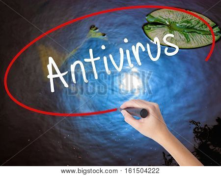 Woman Hand Writing Antivirus   With Marker Over Transparent Board