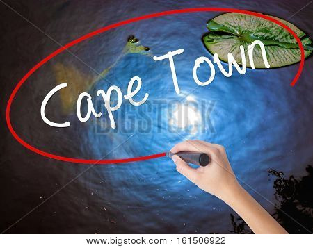 Woman Hand Writing Cape Town With Marker Over Transparent Board