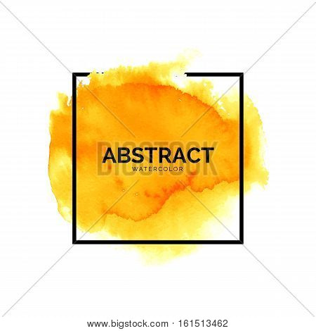 Abstract yellow watercolor splash with square frame, hand painted orange watercolour stain, bright vector spot, watercolor background for design