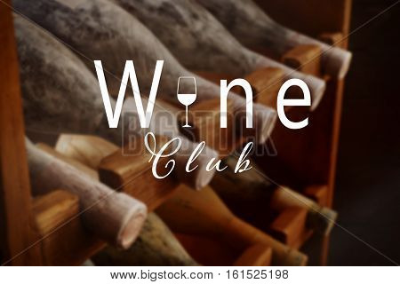 Text WINE CLUB on background. Shelving with different wine bottles in cellar