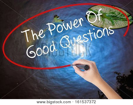 Woman Hand Writing The Power Of Good Questions With Marker Over Transparent Board