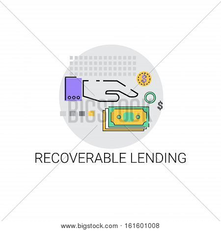 Recoverable Lending Business Funding Concept Icon Vector Illustration