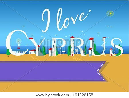 I love Cyprus. Travel card. White buildings on the summer beach. Purple banner for custom text. Plane in the sky.