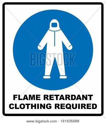 Flame retardant clothing required sign. Firefighter costume icon, isolated on white background. Clothing symbol. Information mandatory symbol in blue circle isolated on white. Vector illustration