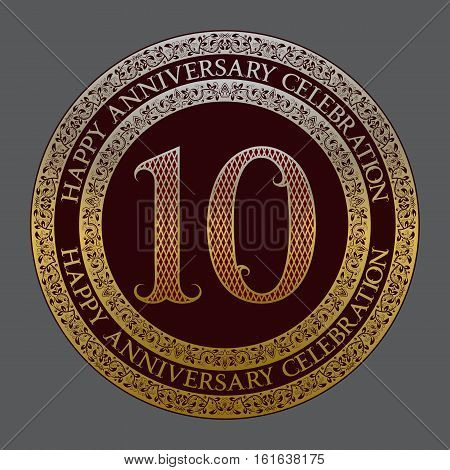 Tenth happy anniversary celebration logo symbol. Golden maroon medal emblem in vintage style.