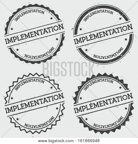Implementation Insignia Stamp Isolated On White Background. Grunge Round Hipster Seal With Text, Ink