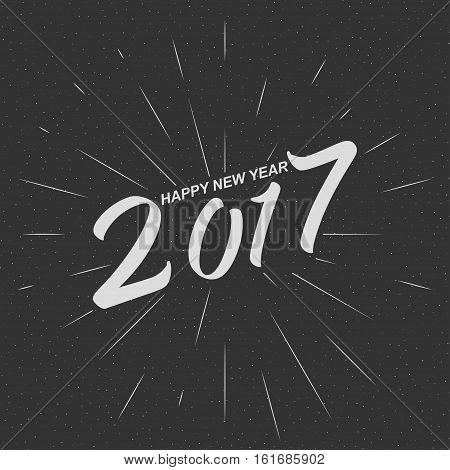 Monochrome text Happy New Year 2017 for greeting card, flyer, poster logo with text lettering, light rays of burst. Vector illustration.