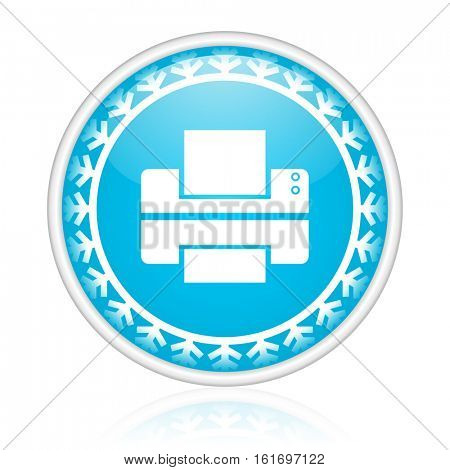 Printer vector icon. Winter and snow design round web blue button. Christmas and holidays pushbutton.