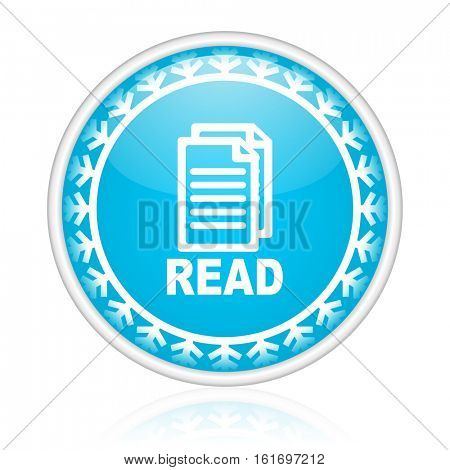 Read vector icon. Winter and snow design round web blue button. Christmas and holidays pushbutton.