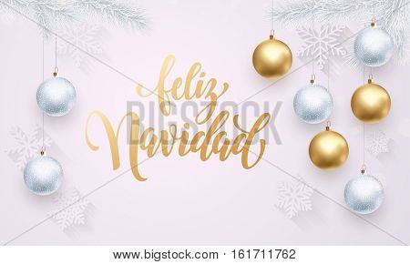 Spanish Merry Christmas Feliz Navidad. Premium luxury white background for holiday greeting card. Golden decoration ornament with Christmas ball on vip snowflake pattern. Gold calligraphy lettering