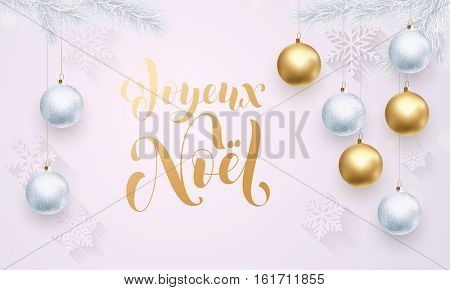 French Merry Christmas Joyeux Noel gold calligraphy lettering. Golden decoration ornament with Christmas ball on vip white background with snowflake pattern. Premium luxury Christmas holiday greeting
