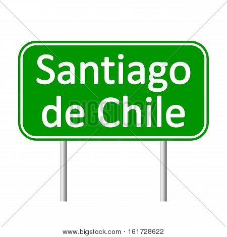 Santiago de Chile road sign isolated on white background.