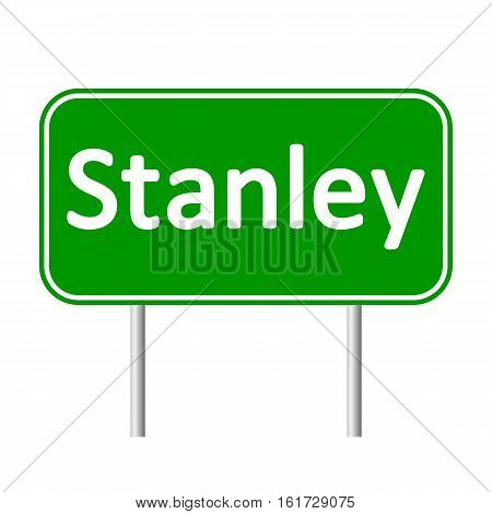 Stanley road sign isolated on white background.
