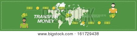Transfer Money. Money, people and world map in the green background. Flat vector illustration EPS10