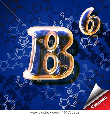 3d vitamin B6 Pyridoxine, glass sign with transparency and shadows on the chemical abstract background