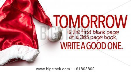 Tomorrow is the first blank page of a 365 page book. Write a Good One
