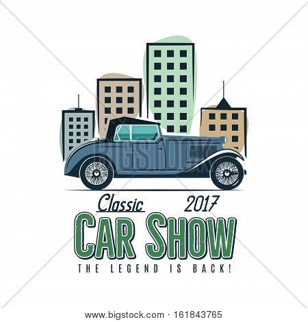 Vintage car show label design. Classic auto badge, insignia. Retro colors patch. Use as logo for repair workshop, classic cars auctions, clubs, tee shirt, apparel, clothing prints. Illustration