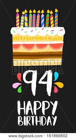 Happy Birthday Card 91 Ninety Four Year Cake