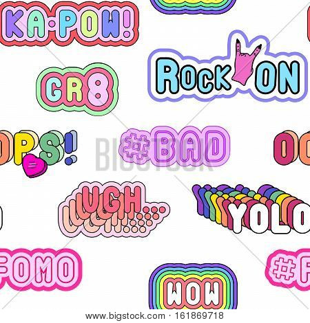 Seamless pattern with fashion patch badges with modern slang phrases. Quirky cartoon comic style of 80s-90s. Isolated on white background.