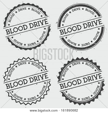 Blood Drive Insignia Stamp Isolated On White Background. Grunge Round Hipster Seal With Text, Ink Te
