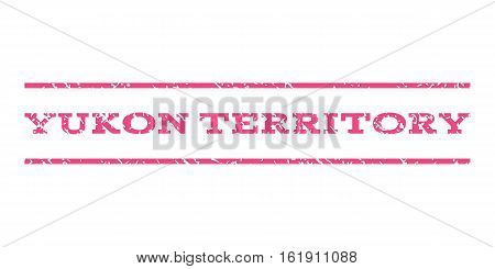 Yukon Territory watermark stamp. Text caption between horizontal parallel lines with grunge design style. Rubber seal stamp with unclean texture. Vector pink color ink imprint on a white background.