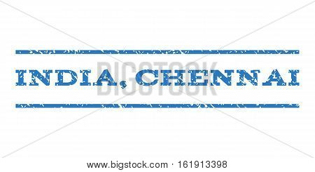India, Chennai watermark stamp. Text tag between horizontal parallel lines with grunge design style. Rubber seal stamp with unclean texture. Vector smooth blue color ink imprint on a white background.