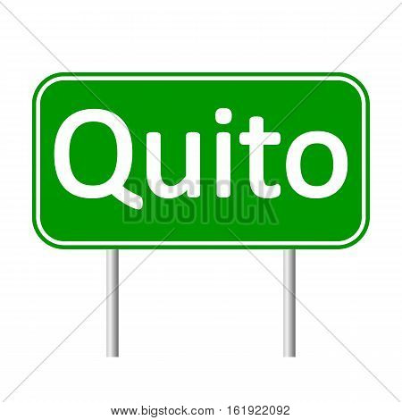 Quito road sign isolated on white background.