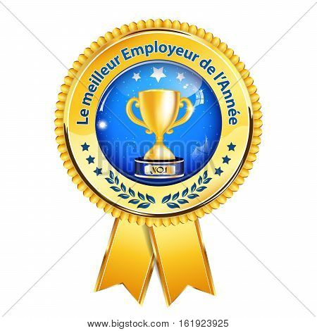 The best employer of the year (French language: Le meilleur employeur de l'annee) - business elegant icon / ribbon award distinction for companies.