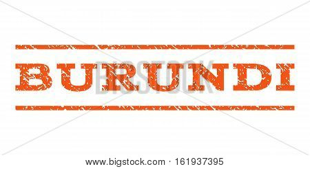 Burundi watermark stamp. Text caption between horizontal parallel lines with grunge design style. Rubber seal stamp with unclean texture. Vector orange color ink imprint on a white background.