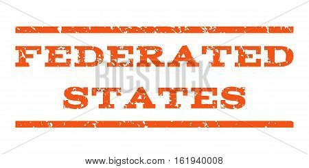 Federated States watermark stamp. Text caption between horizontal parallel lines with grunge design style. Rubber seal stamp with dust texture. Vector orange color ink imprint on a white background.