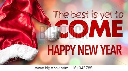 The Best Is Yet to Come - Happy New Year