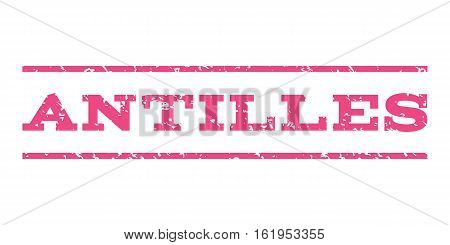 Antilles watermark stamp. Text tag between horizontal parallel lines with grunge design style. Rubber seal stamp with scratched texture. Vector pink color ink imprint on a white background.