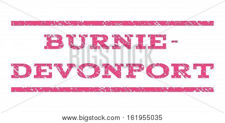 Burnie-Devonport watermark stamp. Text tag between horizontal parallel lines with grunge design style. Rubber seal stamp with dirty texture. Vector pink color ink imprint on a white background.