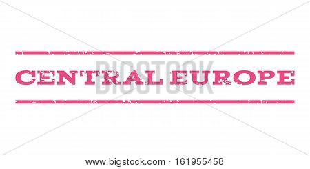 Central Europe watermark stamp. Text caption between horizontal parallel lines with grunge design style. Rubber seal stamp with scratched texture. Vector pink color ink imprint on a white background.